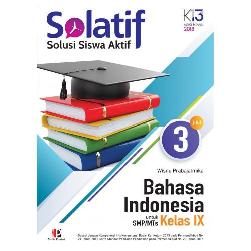 Buku Teks Bahasa Indonesia Kelas 9 Kurikulum 2013 Berbagai Teks Penting